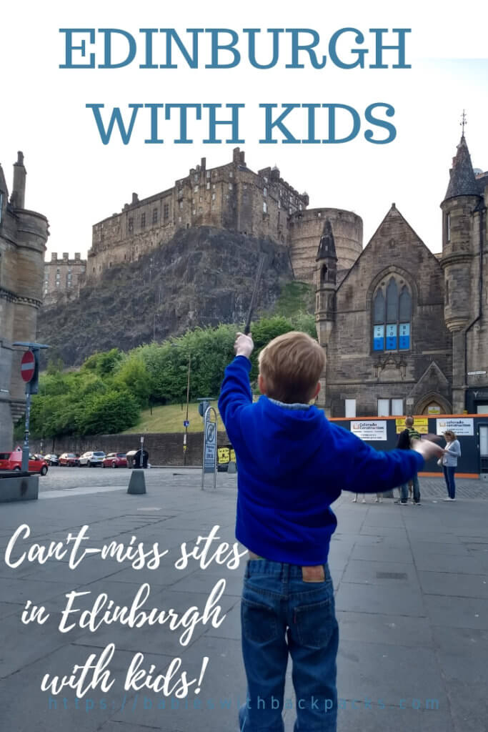 d99b99e80af8 3 days in Edinburgh with kids: Harry Potter and history - Babies ...